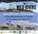 Seattle Wild Rivers Night - Sept 30