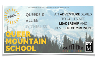 Mountain Workshop - Out There Adventures - Queer Mountain School