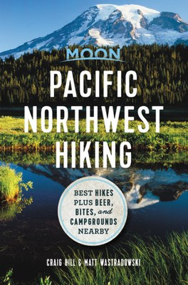 Pacific Northwest Hiking: Best Hikes plus Beer, Bites, and Campgrounds Nearby by Craig Hill & Matt Wastradowski - Online Classroom