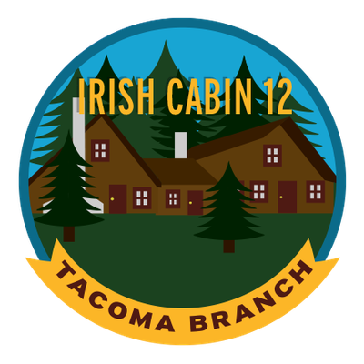 Tacoma Branch Irish Cabin First Twelve