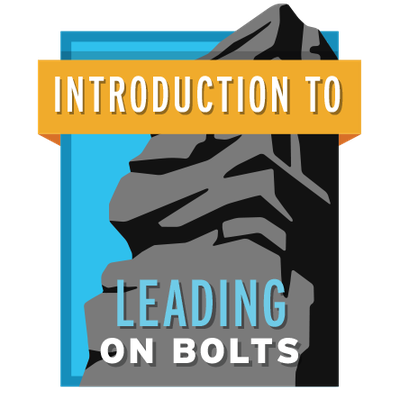 Introduction to Leading on Bolts