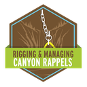 Rigging and Managing Canyon Rappels